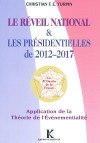 Le réveil national & les présidentielles de 2012 et 2017 : application de la théorie de l'événementialité