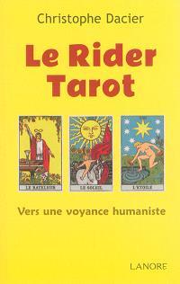Le rider tarot : vers une voyance humaniste