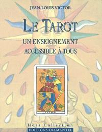 Le tarot : un enseignement accessible à tous