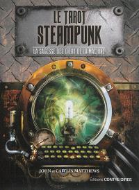 Le tarot Steampunk : la sagesse des dieux de la machine