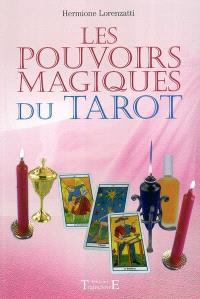 Les pouvoirs magiques du tarot