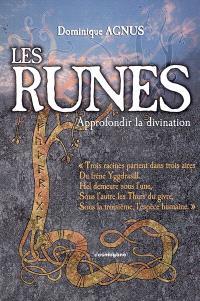 Les runes : approfondir la divination
