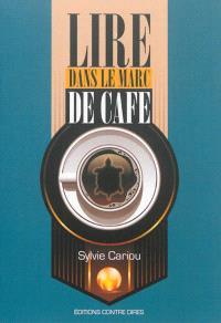 Lire dans le marc de café