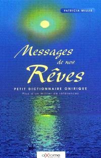 Messages de nos rêves : petit dictionnaire onirique