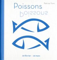 Poissons : 20 février-20 mars