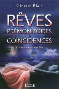 Rêves prémonitoires et coïncidences : comment les interpréter