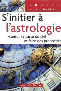 S'initier à l'astrologie : monter sa carte du ciel et faire des pronostics