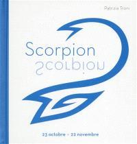 Scorpion : 23 octobre-22 novembre