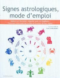 Signes astrologiques, mode d'emploi : avoir un patron bélier, séduire un poissons, manager un sagittaire, épouser une balance...