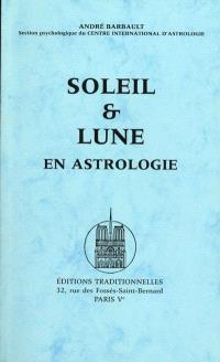 Soleil et Lune en astrologie