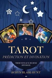 Tarot  : prédiction et divination