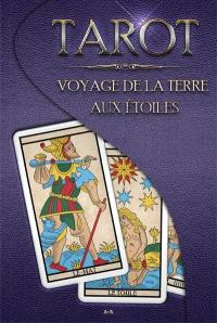 Tarot  : voyage de la terre aux étoiles
