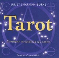 Tarot : comment interpréter les cartes