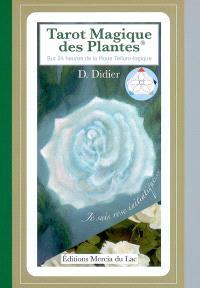 Tarot magique des plantes : sur 24 heures de la roue telluro-logique