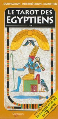 Le tarot des Egyptiens : signification, interprétation, divination