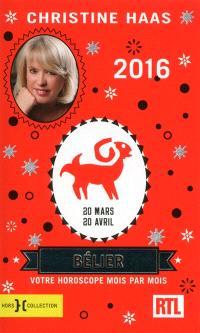 Bélier 2016 : 20 mars-20 avril : votre horoscope mois par mois