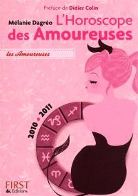 L'horoscope des amoureuses : 2010-2011