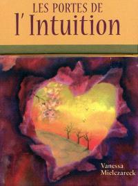 Les portes de l'intuition : cartes oracles pour développer son intuition