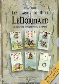 Les tarots de Mlle Lenormand : signification, interprétation, divination