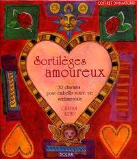 Sortilèges amoureux : 30 charmes pour embellir votre vie sentimentale