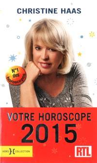 Votre horoscope 2015 : ambiance, perso, boulot... : votre horoscope mois par mois