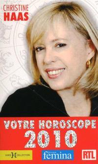 Astro 2010 : l'horoscope de l'année tout-en-un
