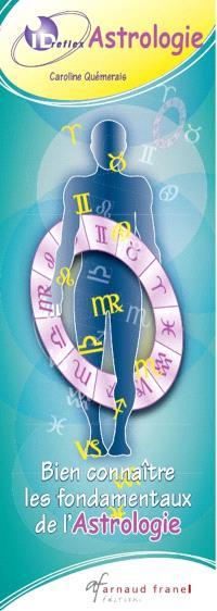 Astrologie  : bien connaître les fondamentaux de l'astrologie