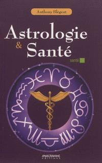 Astrologie & santé