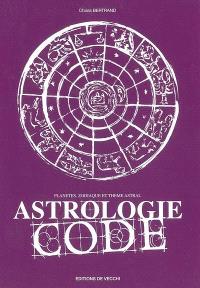 Astrologie code : planètes, zodiaque et thème astral