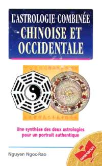 Astrologie combinée chinoise et occidentale