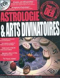 Astrologie et arts divinatoires pour les déb