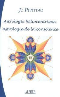 Astrologie héliocentrique, astrologie de la conscience