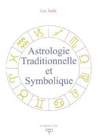 Astrologie traditionnelle et symbolique