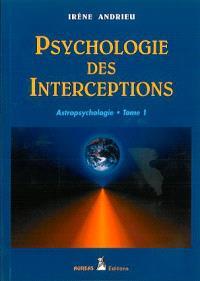 Astropsychologie. Volume 1, Psychogénéalogie astrale