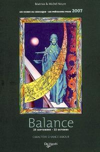 Balance : 23 septembre-22 octobre : caractère, chance, amour, les prévisions pour 2007