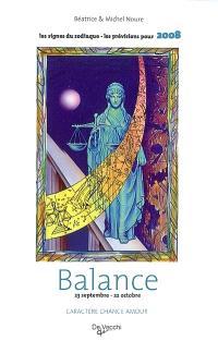 Balance : 23 septembre-22 octobre : caractère, chance, amour, les prévisions pour 2008