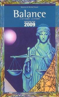 Balance : 23 septembre-22 octobre : prévisions pour 2009