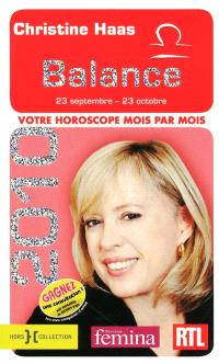 Balance 2010 : 23 septembre-23 octobre : votre horoscope mois par mois