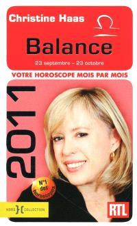 Balance 2011 : 23 septembre-23 octobre : votre horoscope mois par mois