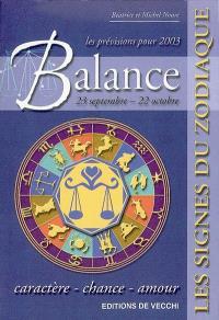 Balance, 23 septembre-22 octobre, les prévisions pour 2003 : caractère, chance, amour