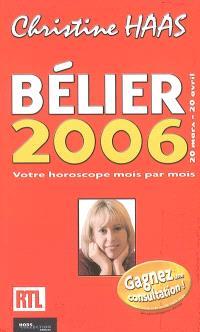 Bélier 2006 : 20 mars-20 avril