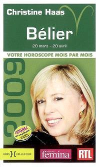 Bélier 2009 : 20 mars-20 avril