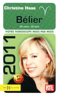 Bélier 2011 : 20 mars-20 avril : votre horoscope mois par mois