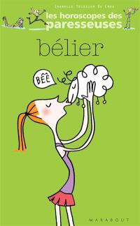 Bélier, 21 mars-20 avril : horoscope 2007