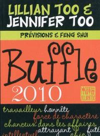 Buffle 2010 : prévisions et feng shui