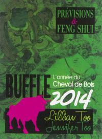 Buffle 2014 : l'année du cheval de bois : prévisions & feng shui