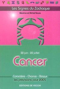 Cancer : 22 juin-22 juillet : caractère, chance, amour, les prévisions pour 2005