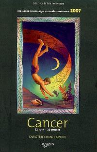 Cancer : 22 juin-22 juillet : caractère, chance, amour, les prévisions pour 2007