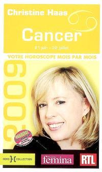 Cancer 2009 : 21 juin-22 juillet