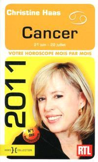 Cancer 2011 : 21 juin-22 juillet : votre horoscope mois par mois